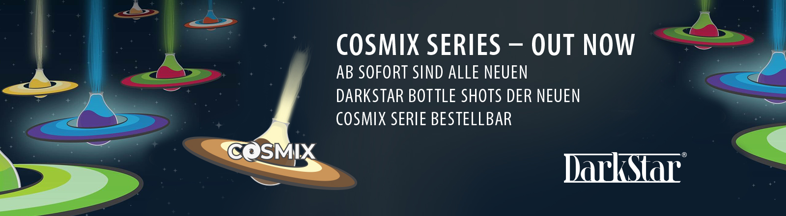 DarkStar COSMIX Series